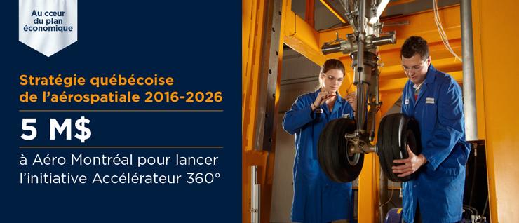 Québec octroie 5M$ à AéroMontréal pour lancer l'initiative Accélérateur360°