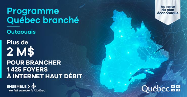 Programme Québec branché Outaouais - Plus de 2 millions pour brancher 1425 foyers à internet haut débit