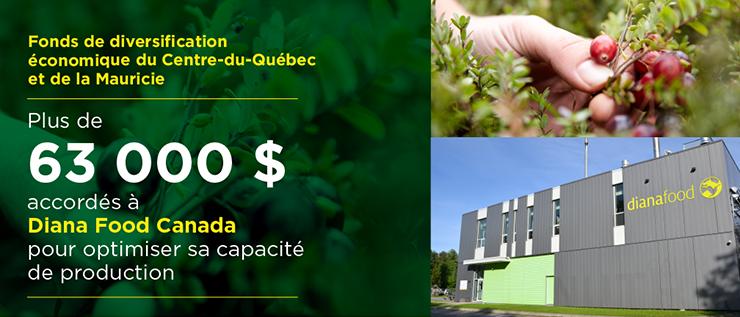 Fonds de diversification économique du Centre‑du‑Québec et de la Mauricie - Québec accorde plus de 63000$ à Diana Food Canada pour l'aider à optimiser sa capacité de production