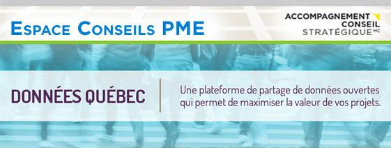Espace Conseils PME - Données Québec, une plateforme de partage de données ouvertes qui permet de maximiser la valeur de vos projets.