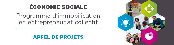 Économie sociale - Programme d'immobilisation en entrepreneuriat collectif. Appel de projets - Date limite : 9 novembre 2018.