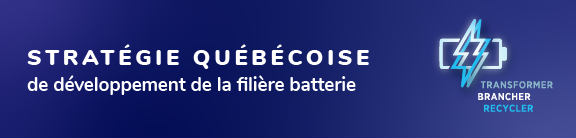 Stratégie québécoise de développement de la filière batterie