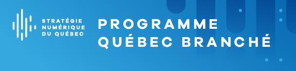Programme Québec branché