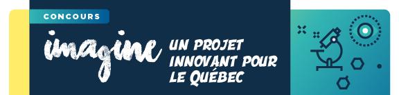 Concours Imagine un projet innovant pour le Québec
