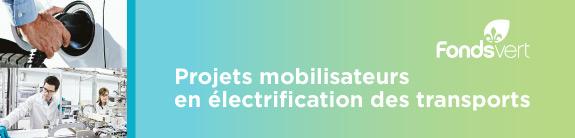 Projets mobilisateurs en électrification des transports