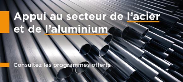 Appui du gouvernement fédéral au secteur de l'acier et de l'aluminium