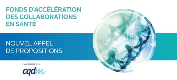 Fonds d'accélération des collaborations en santé - Nouvel appel de proposition