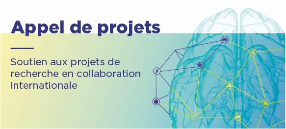 Appel de projets - Soutien aux projets de collaboration internationale