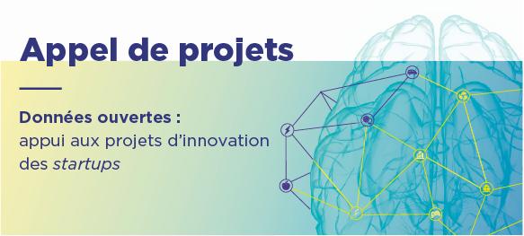 Appel de projets - Données ouvertes : appui aux projets d'innovation des startups. Date limite : 9 janvier 2020
