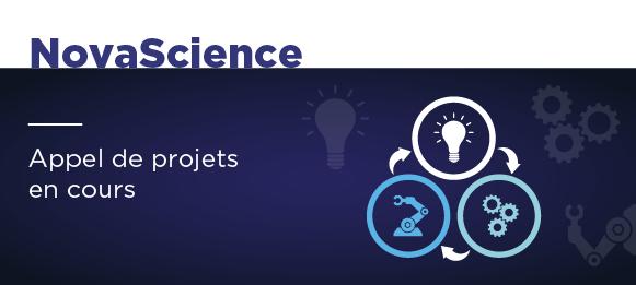 Programme NovaScience : appel de projets en cours.