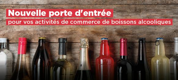 Nouvelle porte d'entrée pour vos activités de commerce de boissons alcooliques