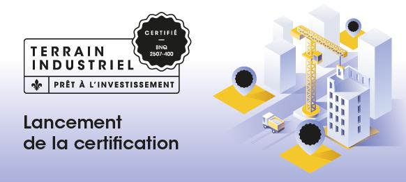 Lancement de la certification pour les terrains industriels prêts à l'investissement